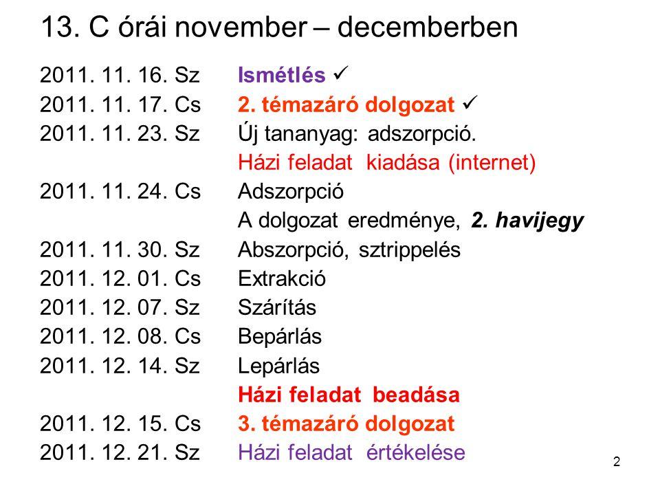 13. C órái november – decemberben