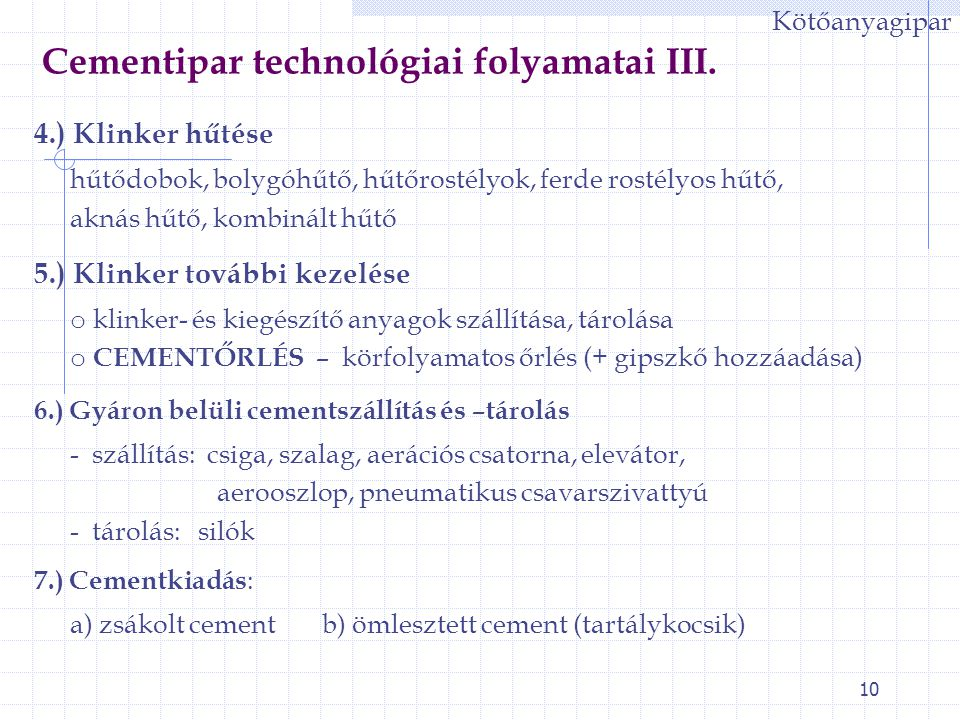 Cementipar technológiai folyamatai III.