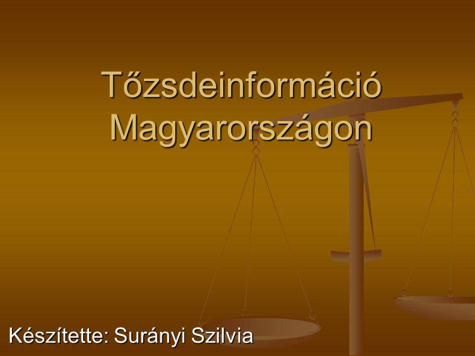 Tőzsdeinformáció Magyarországon