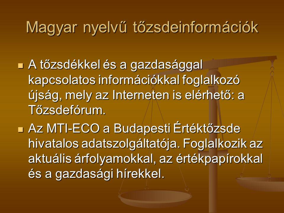 Magyar nyelvű tőzsdeinformációk