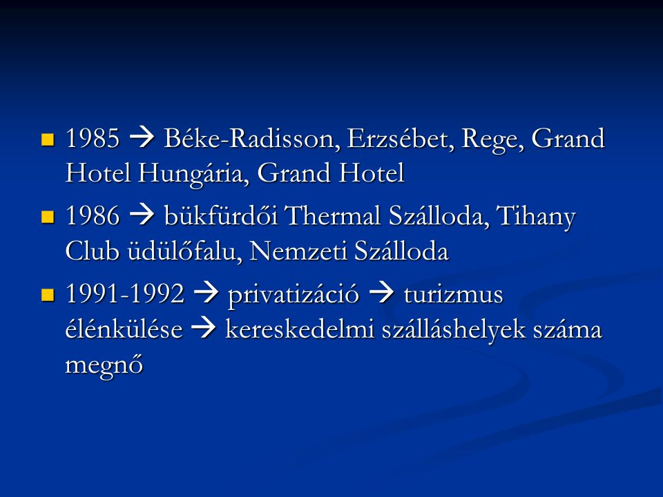 1985  Béke-Radisson, Erzsébet, Rege, Grand Hotel Hungária, Grand Hotel