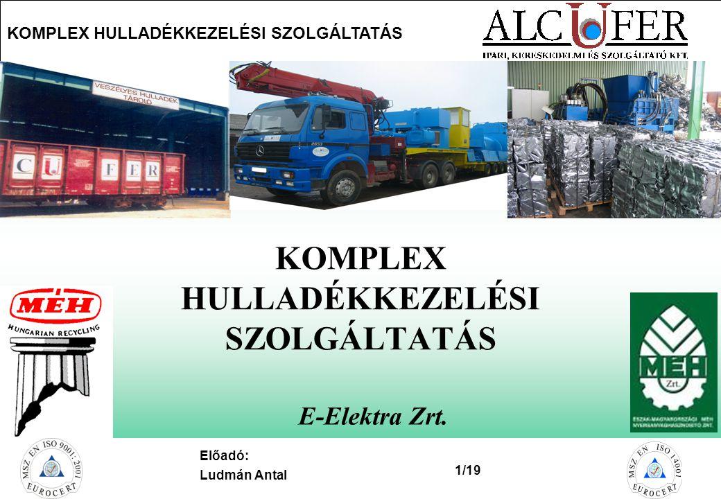 KOMPLEX HULLADÉKKEZELÉSI SZOLGÁLTATÁS