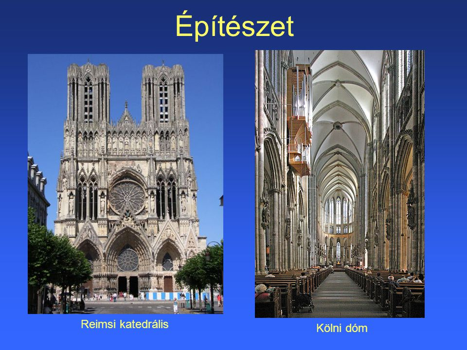Építészet Reimsi katedrális Kölni dóm