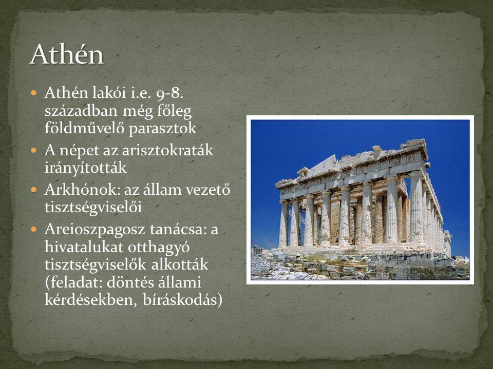 Athén Athén lakói i.e. 9-8. században még főleg földművelő parasztok