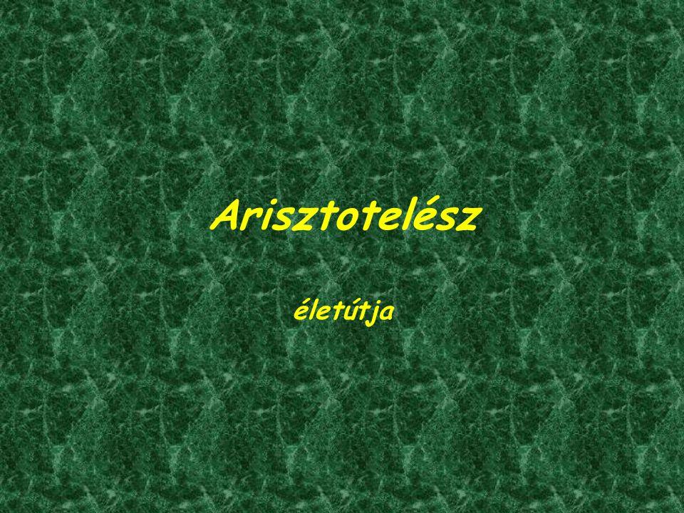 Arisztotelész életútja