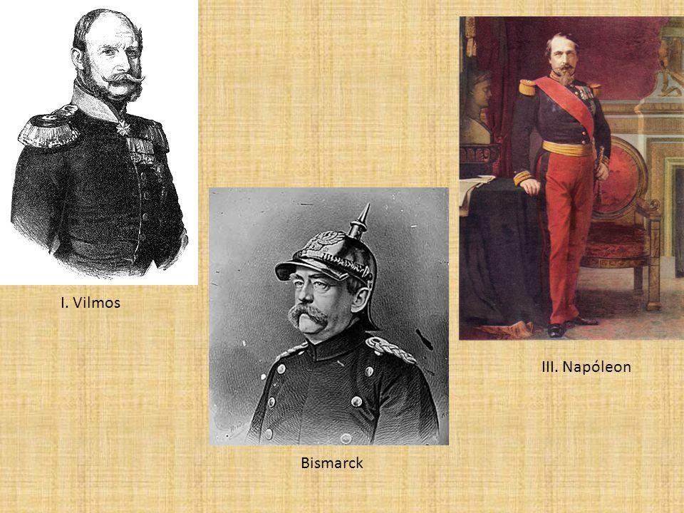 I. Vilmos III. Napóleon Bismarck