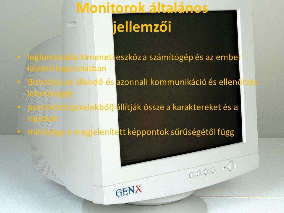 Monitorok általános jellemzői