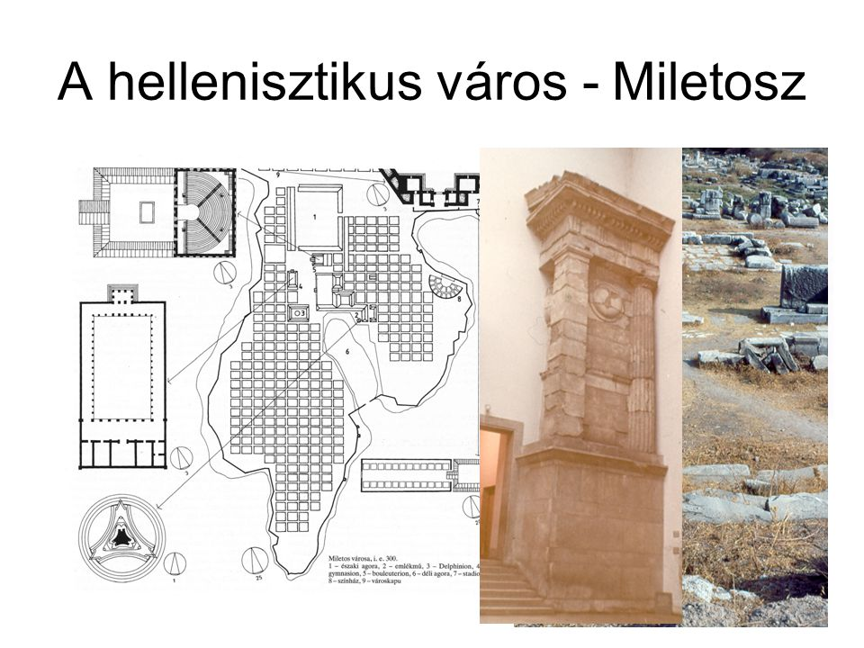 A hellenisztikus város - Miletosz