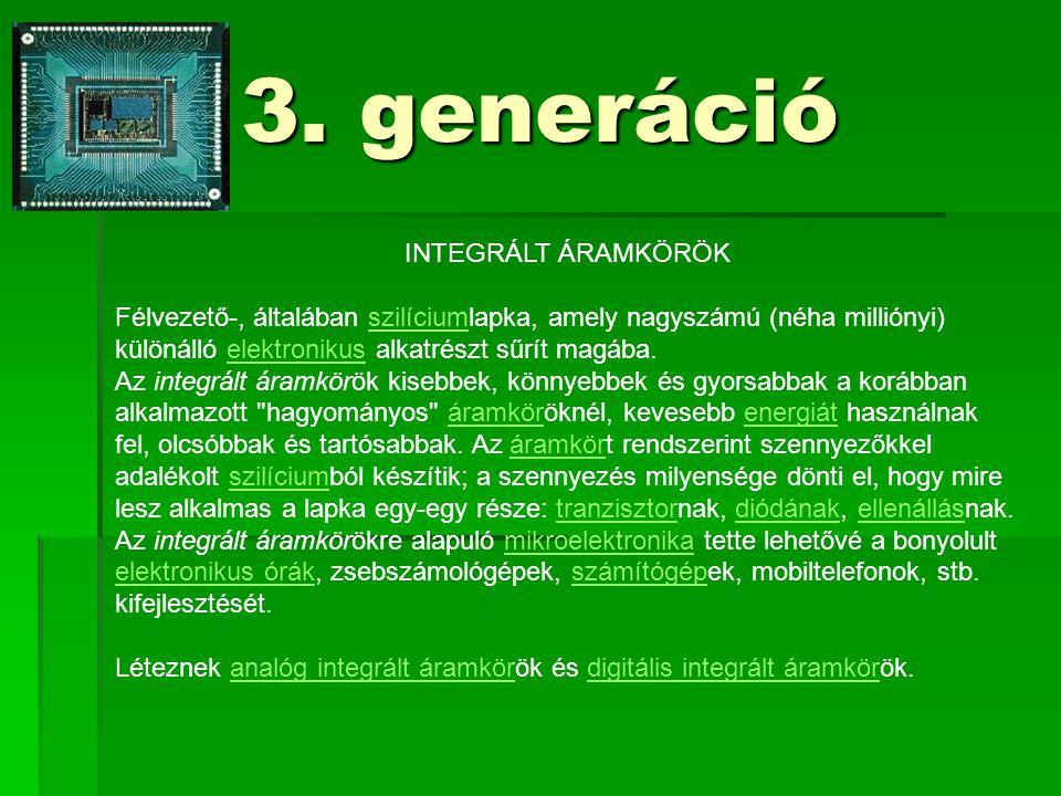 3. generáció INTEGRÁLT ÁRAMKÖRÖK
