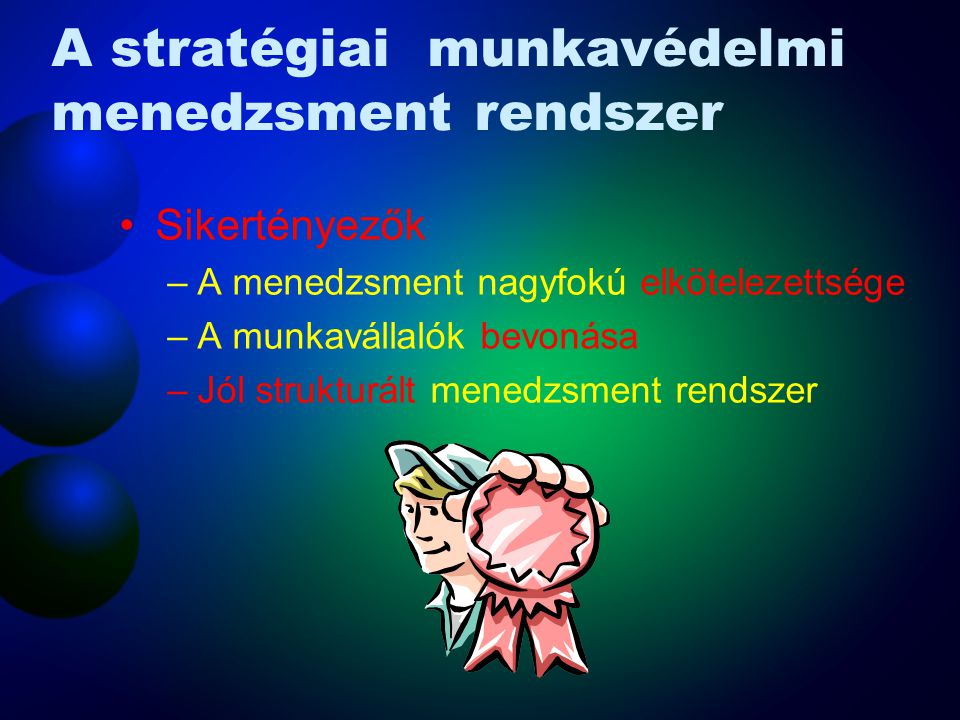 A stratégiai munkavédelmi menedzsment rendszer