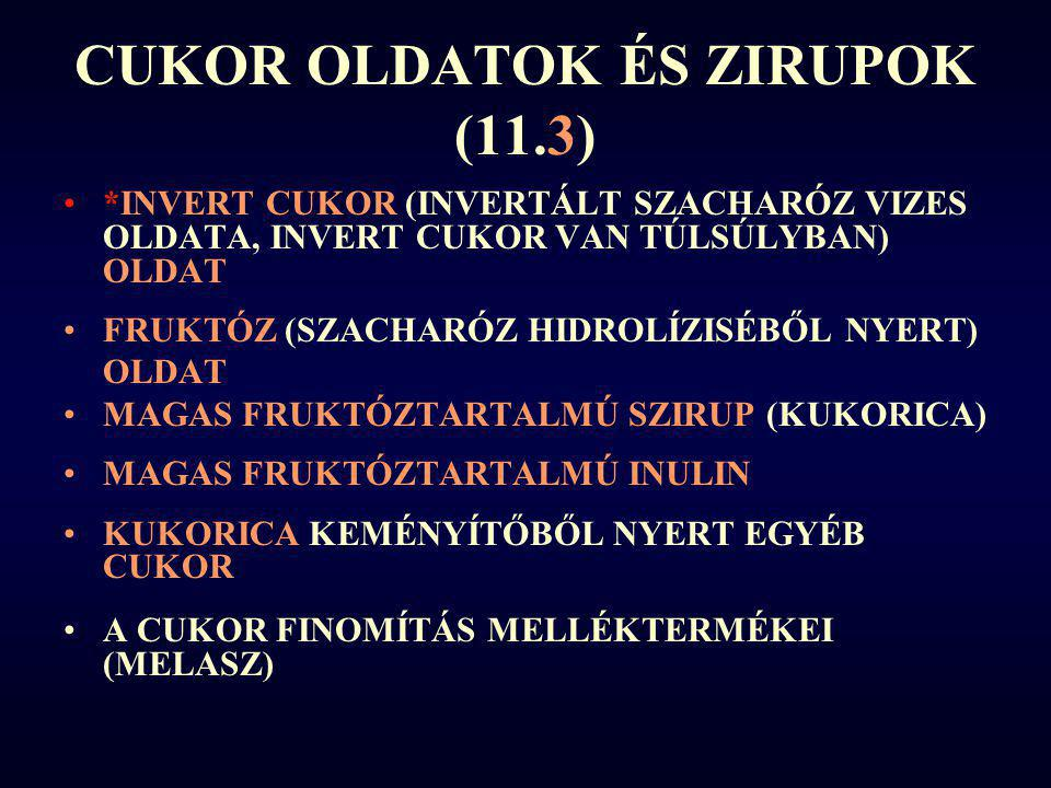 CUKOR OLDATOK ÉS ZIRUPOK (11.3)