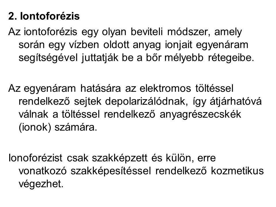 2. Iontoforézis