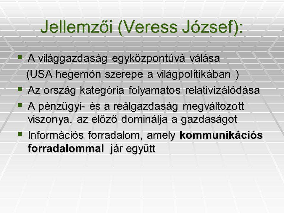 Jellemzői (Veress József):