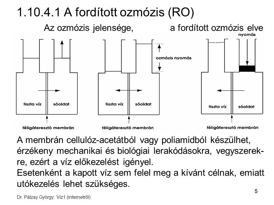 1.10.4.1 A fordított ozmózis (RO)
