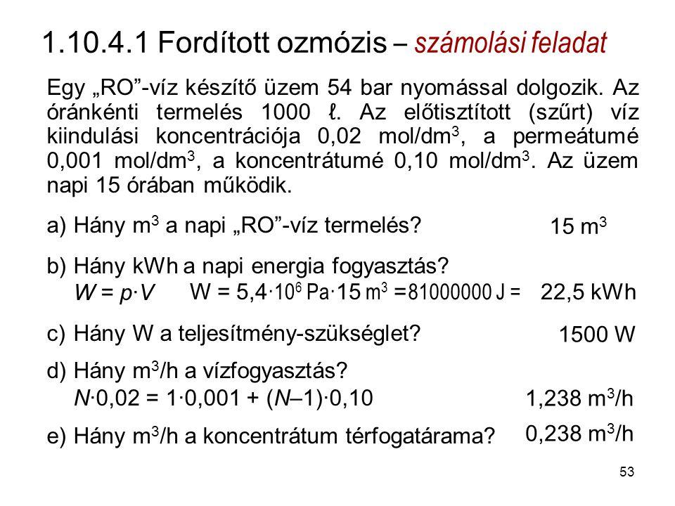 1.10.4.1 Fordított ozmózis – számolási feladat