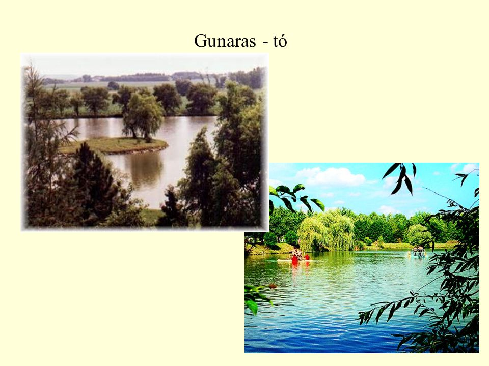 Gunaras - tó