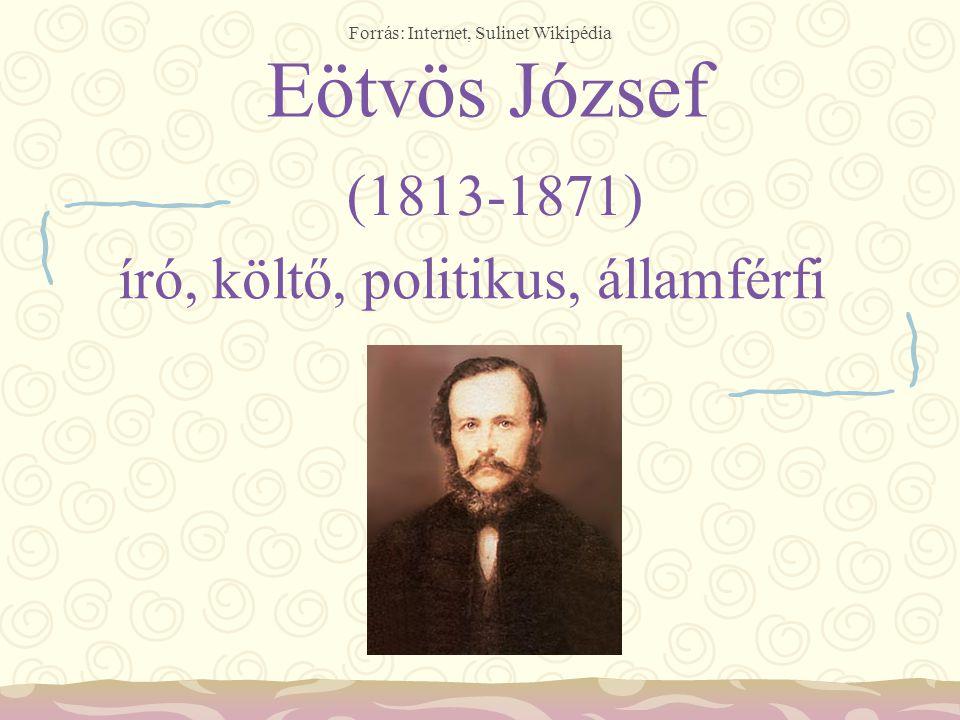 Eötvös József (1813-1871) író, költő, politikus, államférfi
