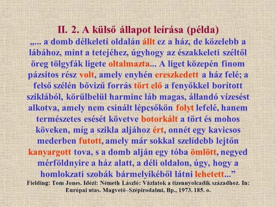 """II. 2. A külső állapot leírása (példa) """""""