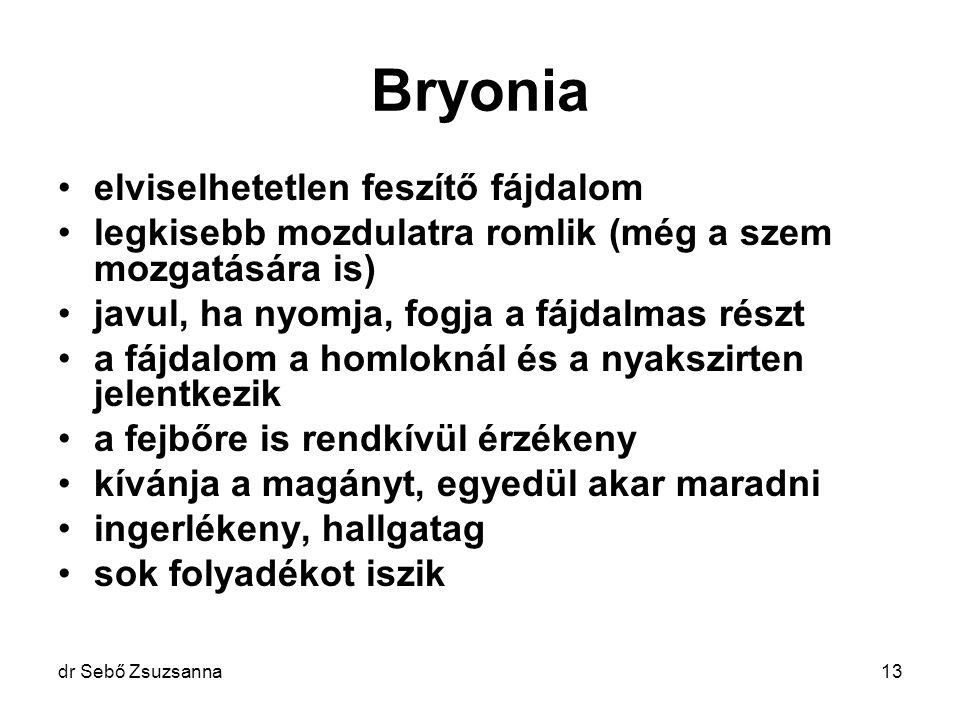 Bryonia elviselhetetlen feszítő fájdalom