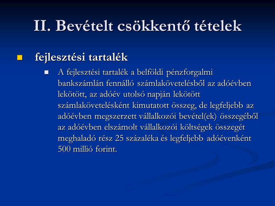 II. Bevételt csökkentő tételek
