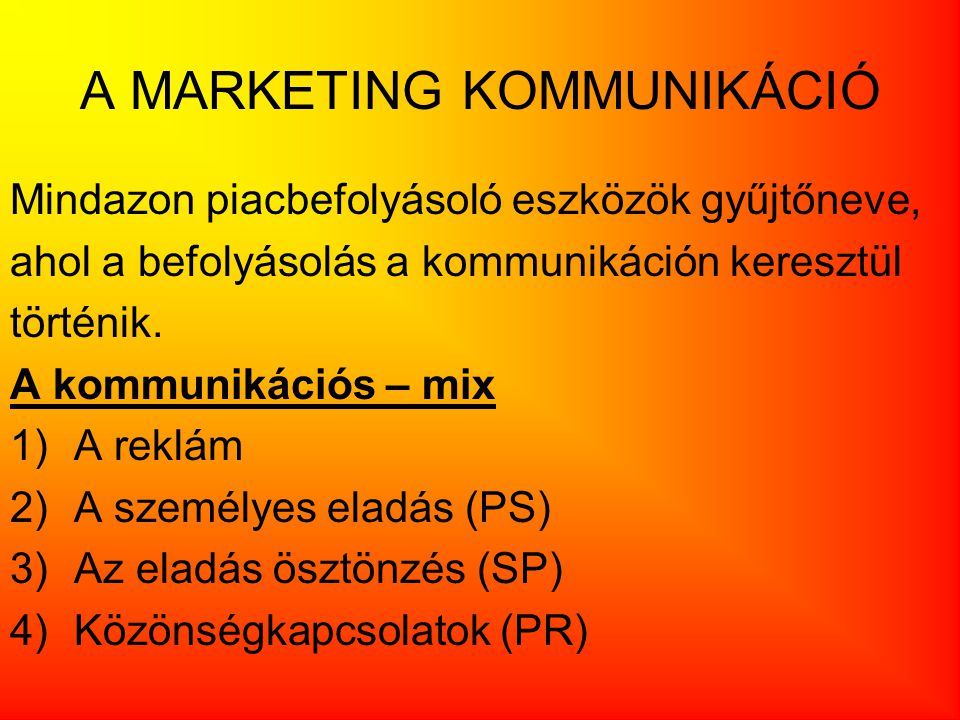 A MARKETING KOMMUNIKÁCIÓ