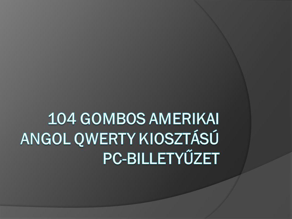 104 gombos amerikai angol QWERTY kiosztású PC-billetyűzet