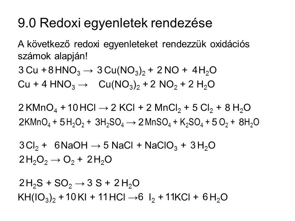 9.0 Redoxi egyenletek rendezése