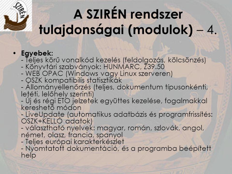 A SZIRÉN rendszer tulajdonságai (modulok) – 4.