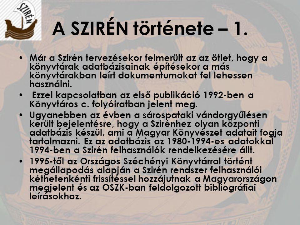 A SZIRÉN története – 1.