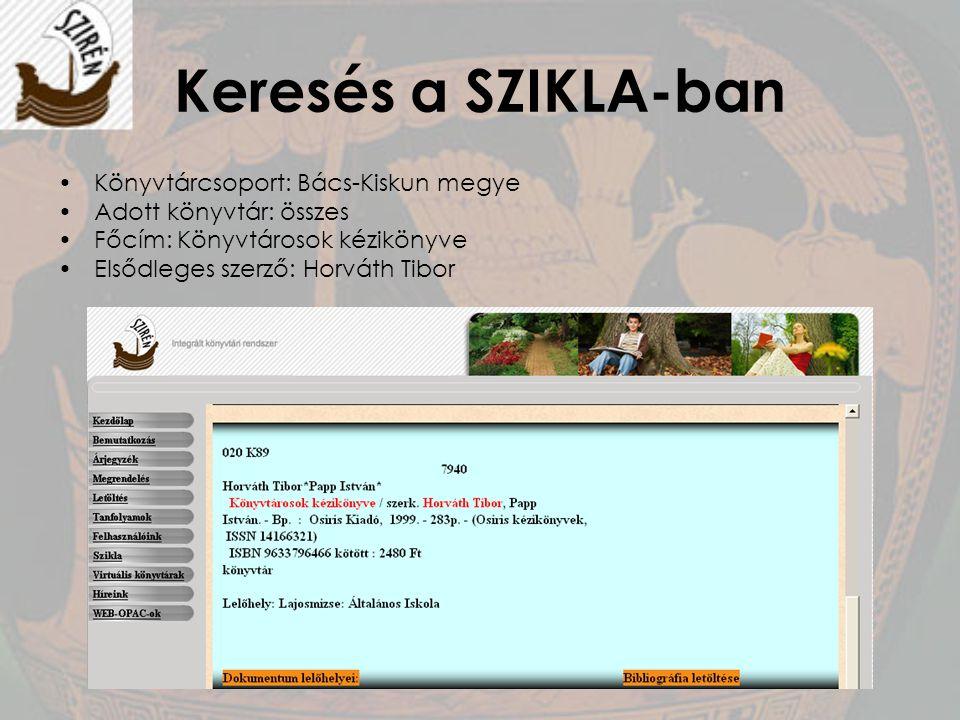 Keresés a SZIKLA-ban Könyvtárcsoport: Bács-Kiskun megye