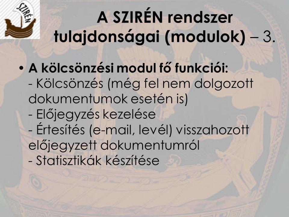 A SZIRÉN rendszer tulajdonságai (modulok) – 3.