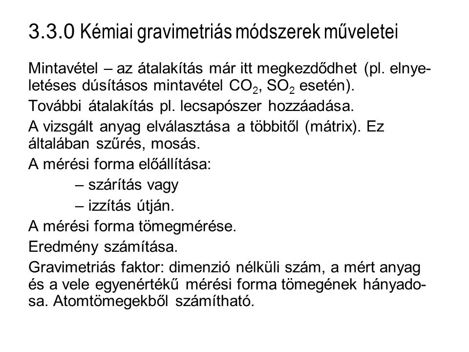 3.3.0 Kémiai gravimetriás módszerek műveletei