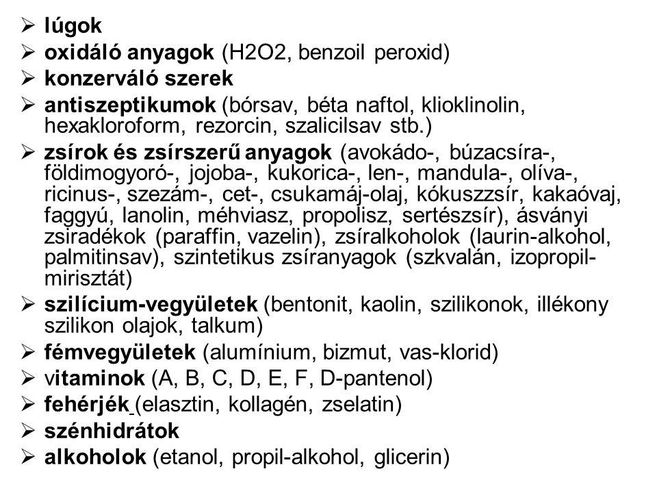 lúgok oxidáló anyagok (H2O2, benzoil peroxid) konzerváló szerek.