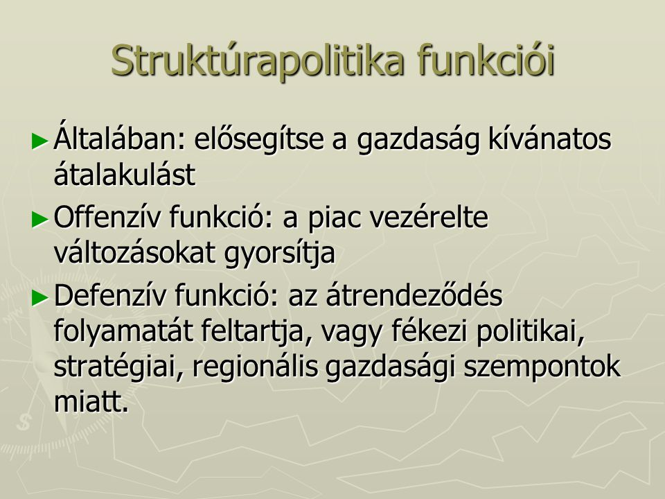 Struktúrapolitika funkciói