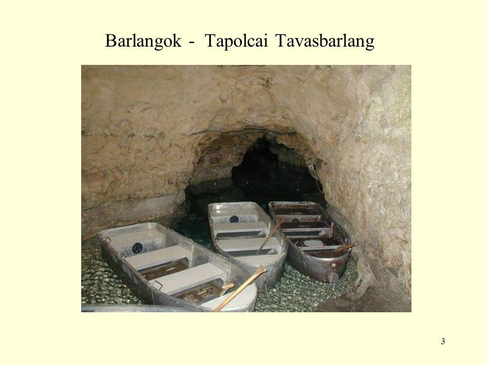 Barlangok - Tapolcai Tavasbarlang