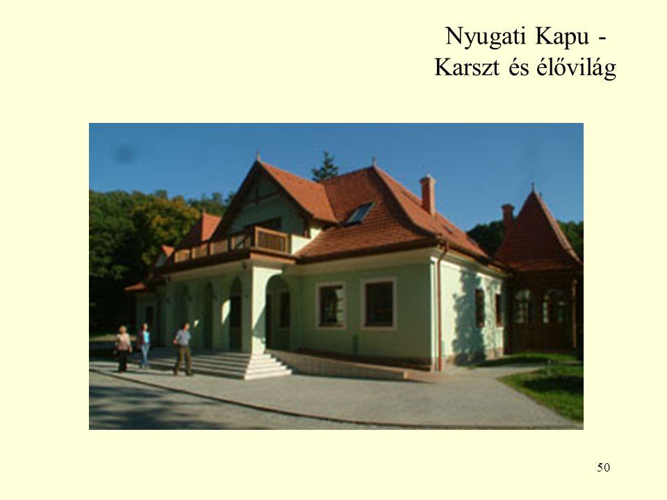 Nyugati Kapu - Karszt és élővilág