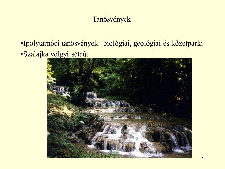 Tanösvények Ipolytarnóci tanösvények: biológiai, geológiai és kőzetparki Szalajka völgyi sétaút