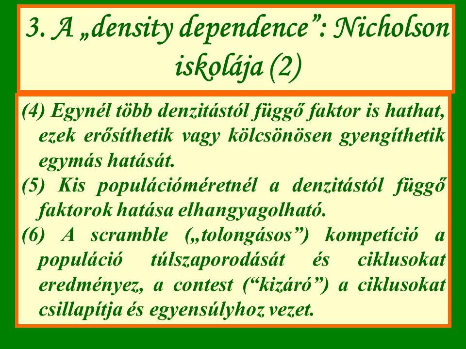 """3. A """"density dependence : Nicholson iskolája (2)"""