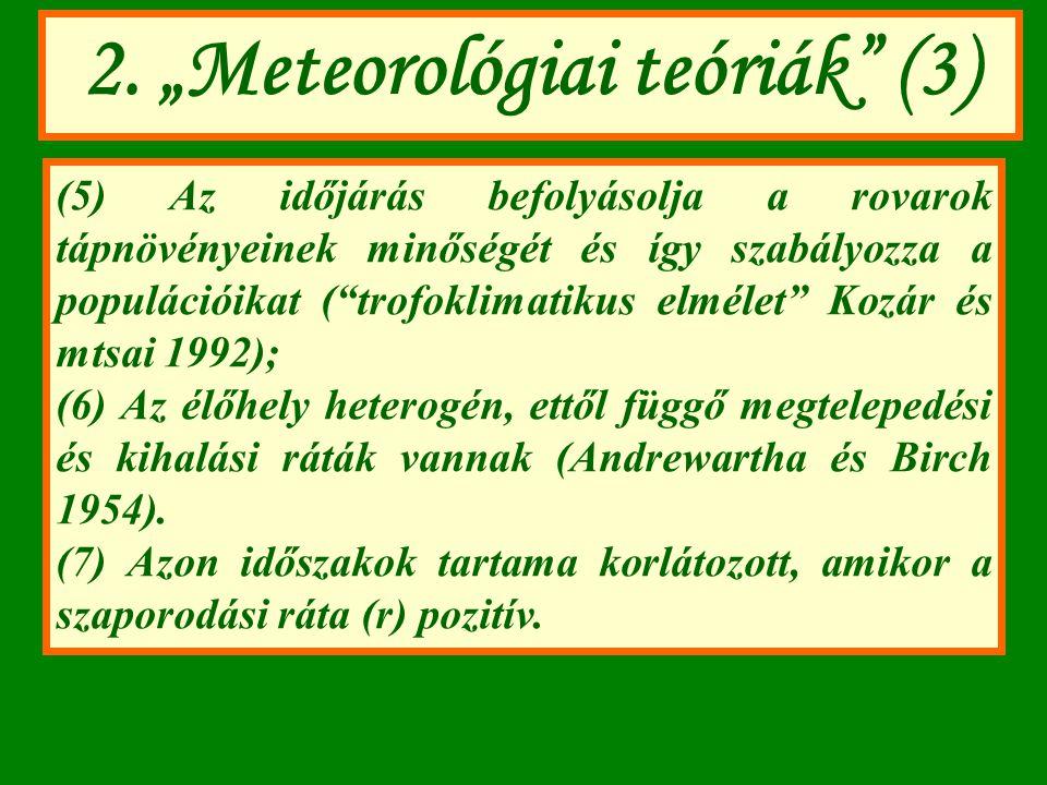 """2. """"Meteorológiai teóriák (3)"""