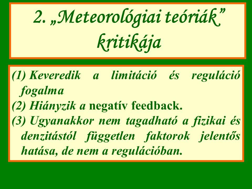 """2. """"Meteorológiai teóriák kritikája"""