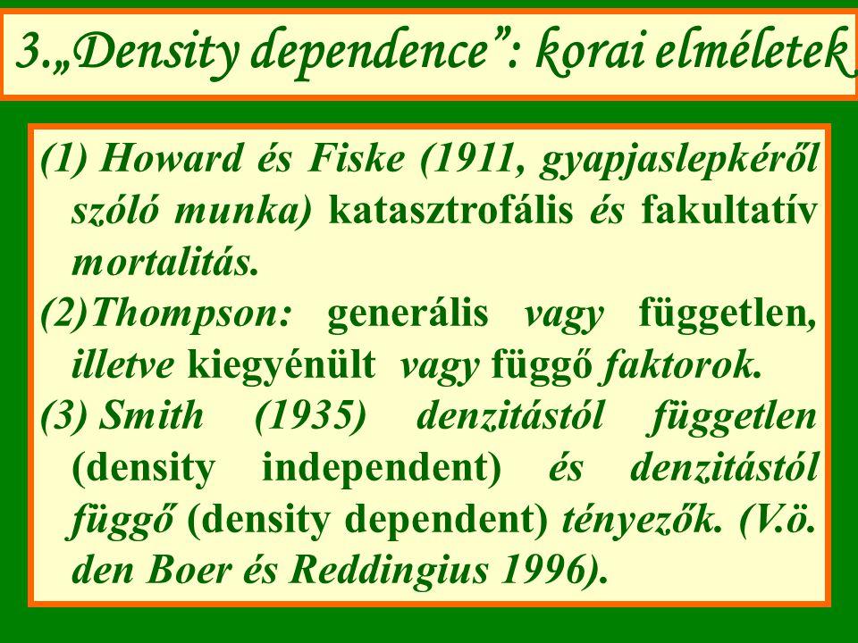 """3.""""Density dependence : korai elméletek"""