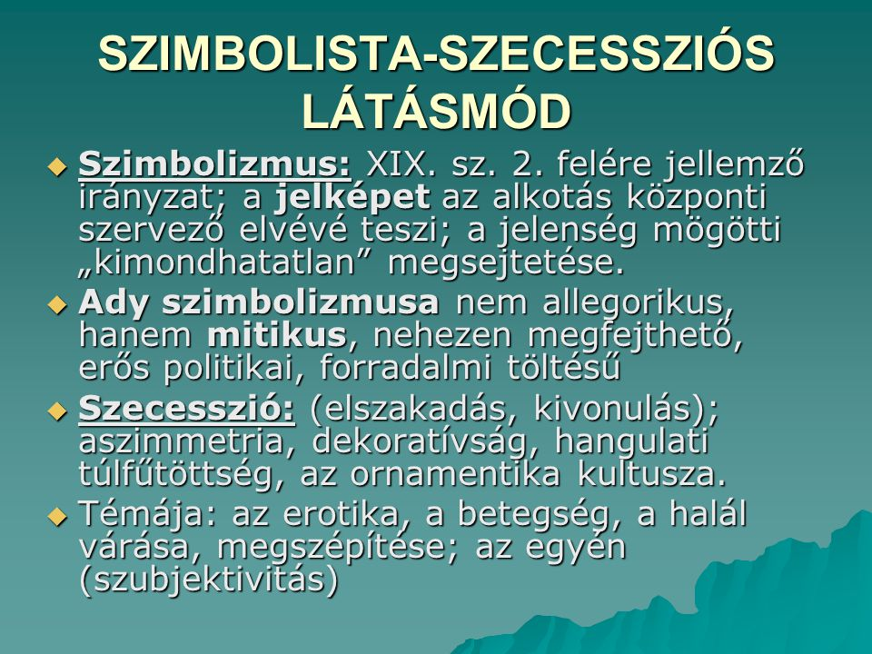 SZIMBOLISTA-SZECESSZIÓS LÁTÁSMÓD