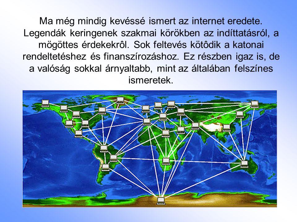 Ma még mindig kevéssé ismert az internet eredete