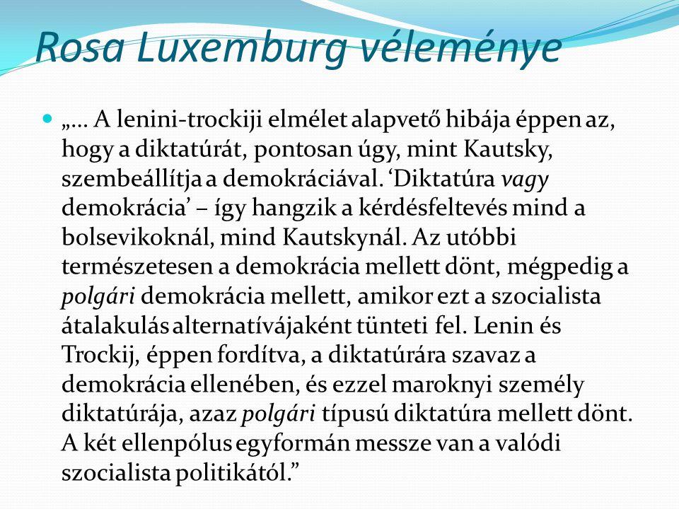Rosa Luxemburg véleménye