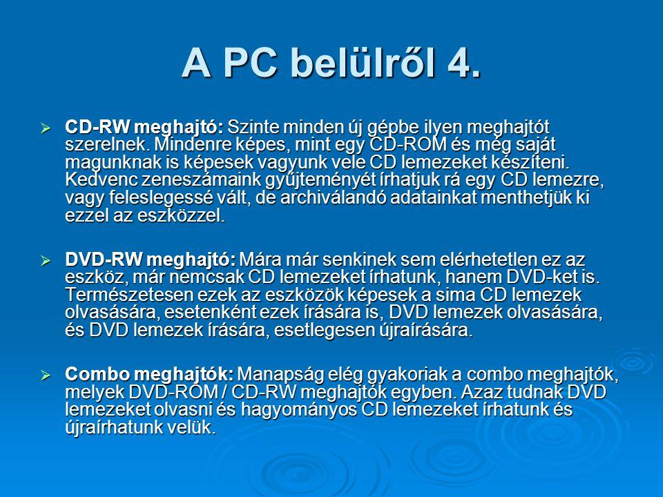 A PC belülről 4.