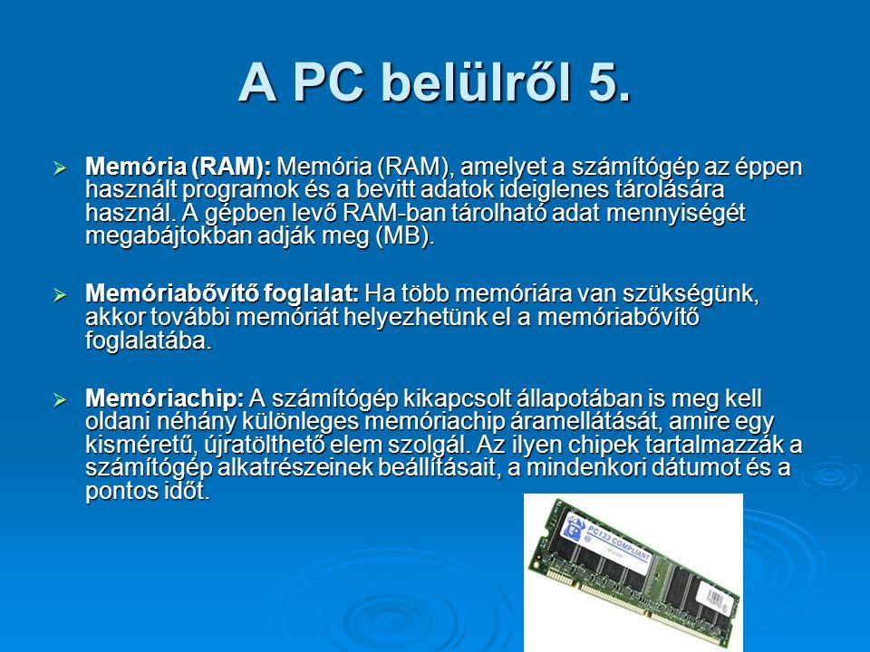A PC belülről 5.