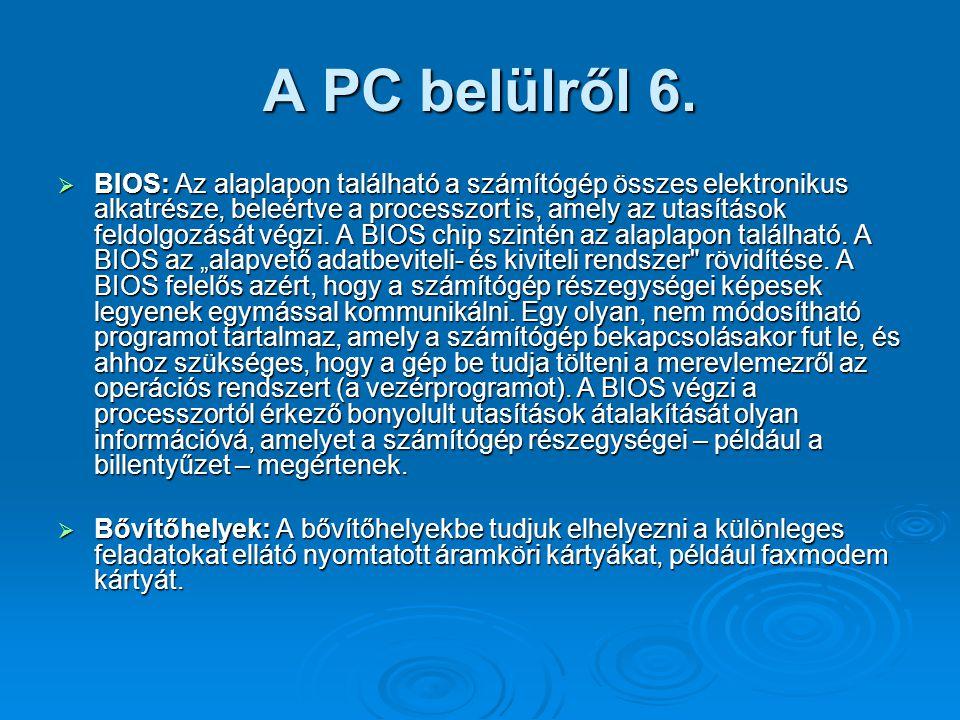 A PC belülről 6.
