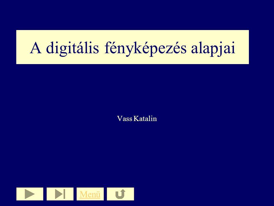 A digitális fényképezés alapjai