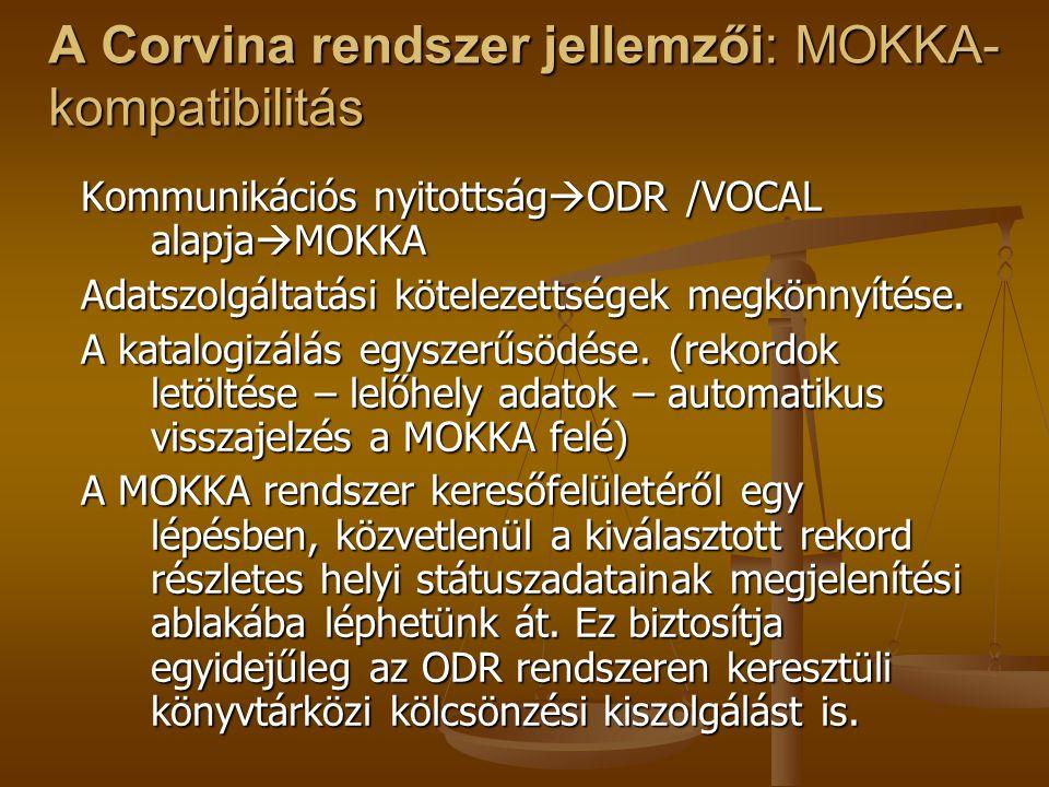 A Corvina rendszer jellemzői: MOKKA-kompatibilitás