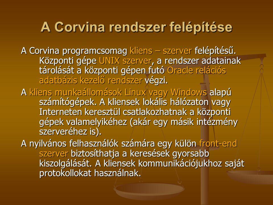 A Corvina rendszer felépítése